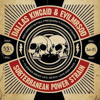DALLAS KINCAID & EVILMRSOD - Subterranean power strain