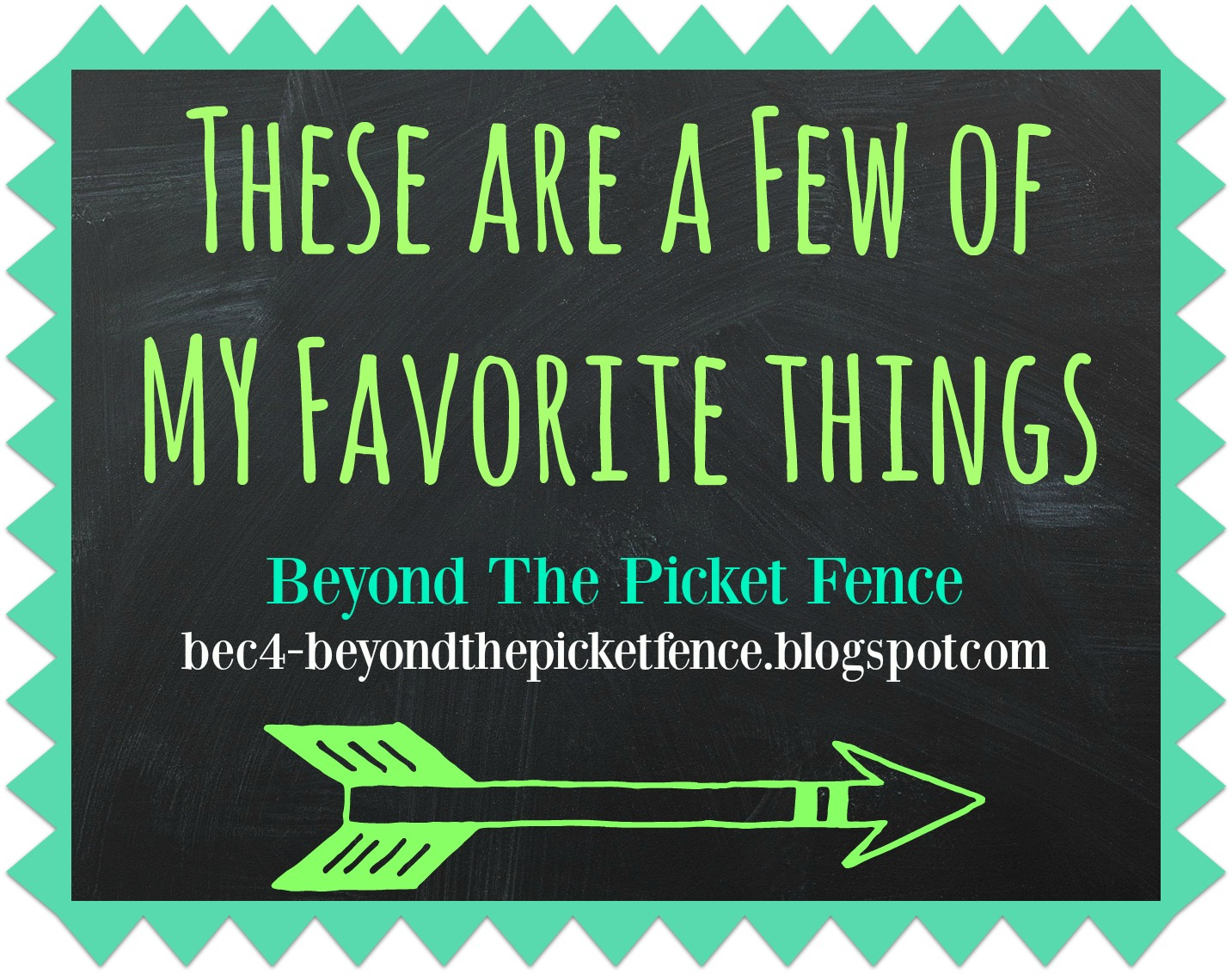 Beyond The Picket Fence These Are A Few Of My Favorite