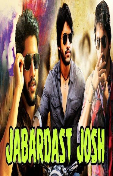 Jabardast Josh 2017 Full Movie Hindi Dubbed Download