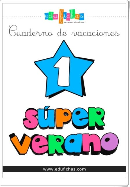 """""""Superverano 1"""" (Cuaderno de Vacaciones de Infantil)"""