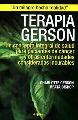 CURA CONTRA EL CÁNCER: LA TERAPIA GERSON ~ EMANUEL ...