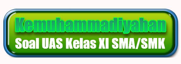 Soal PAS/UAS KMD Kelas 11 SMA/SMK Semester 2