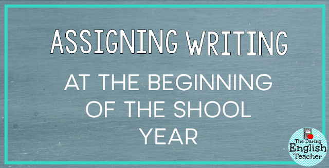 Assigning Writing in the Beginning of the School Year