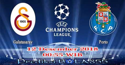 Prediksi Bola855 Galatasaray vs FC Porto 12 Desember 2018