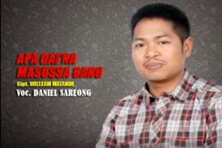 Download Lagu Apa Gai'na Masussa Bang (Daniel Sareong)