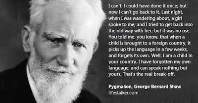 George Bernard Shaw Pygmalion Quotes