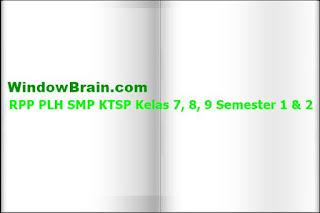 RPP PLH SMP KTSP Kelas 7, 8, 9 Semester 1 & 2