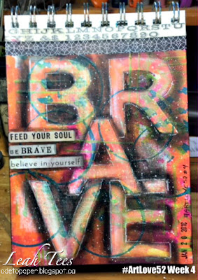 #ArtLove52, Brave, Leah Tees