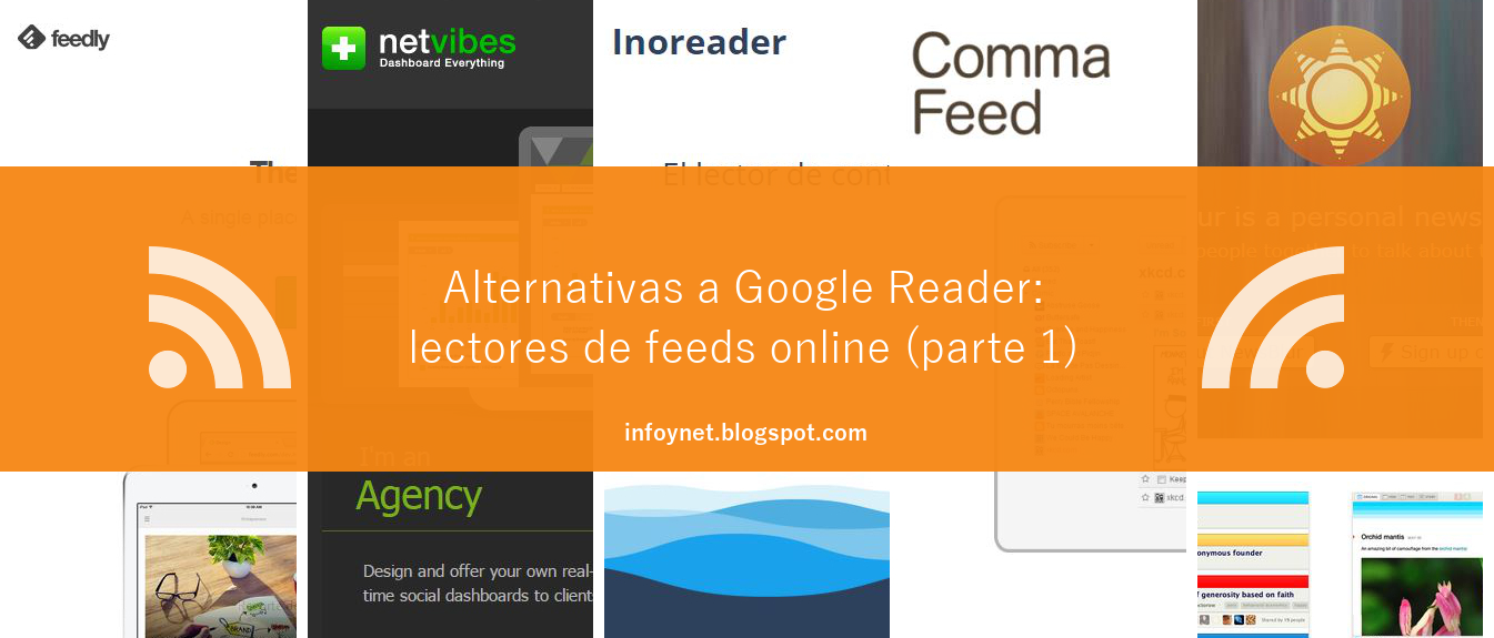 Alternativas a Google Reader: lectores de feeds online (parte 1)