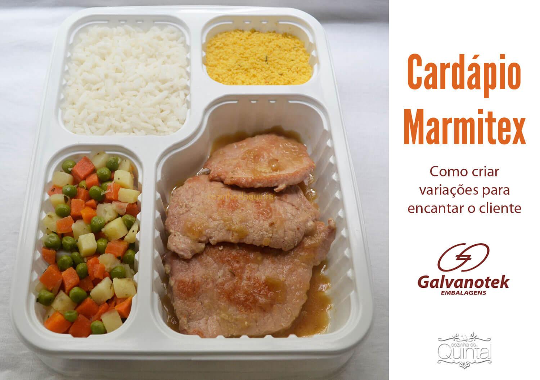 Marmita, marmitex, quentinha: o dilema do cardápio! Na Cozinha do Quintal