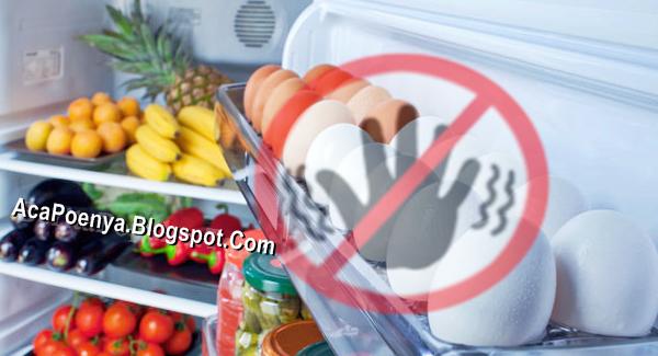 Bahaya Menyimpan Telur Dalam Kulkas