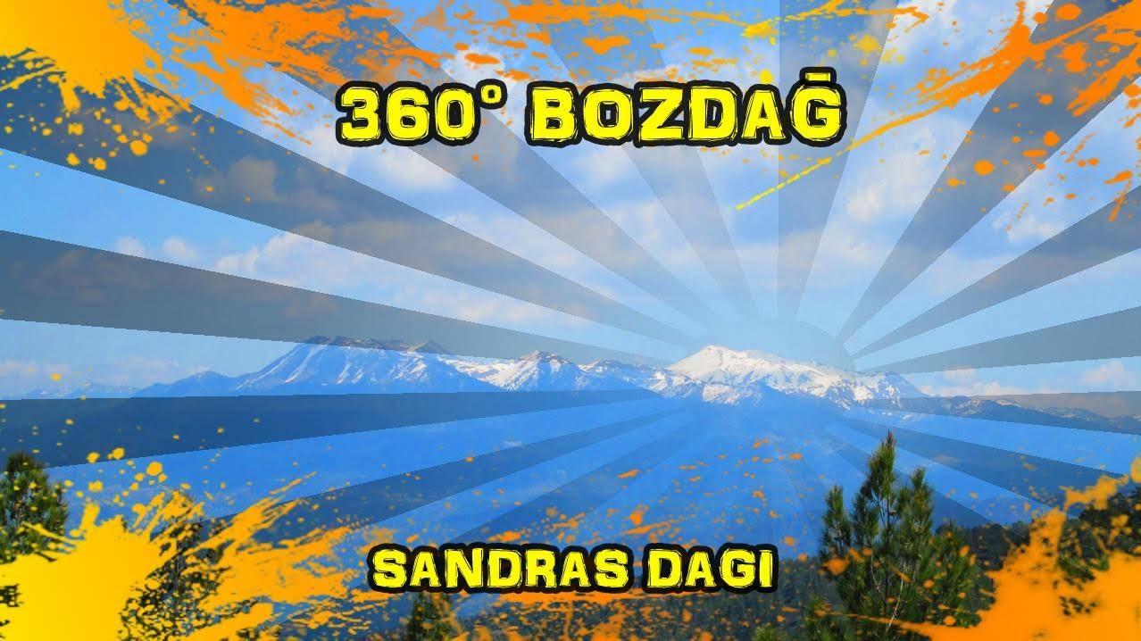 2019/04/18 360° Bozdağ (Beyağaç - Sandras Dağı)