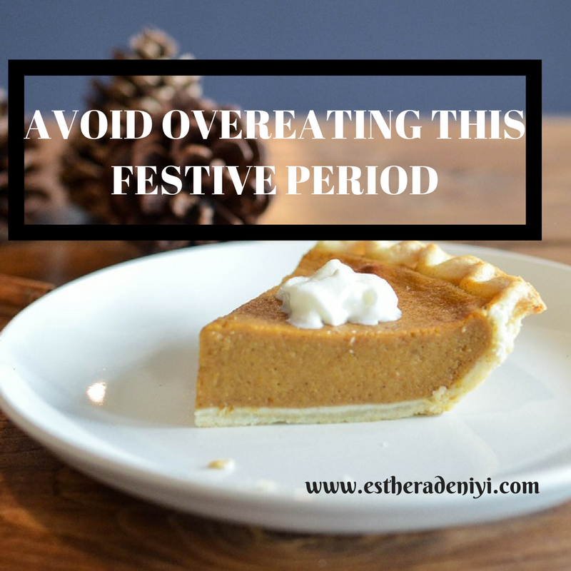 Avoid overeating this holiday season, Esther Adeniyi