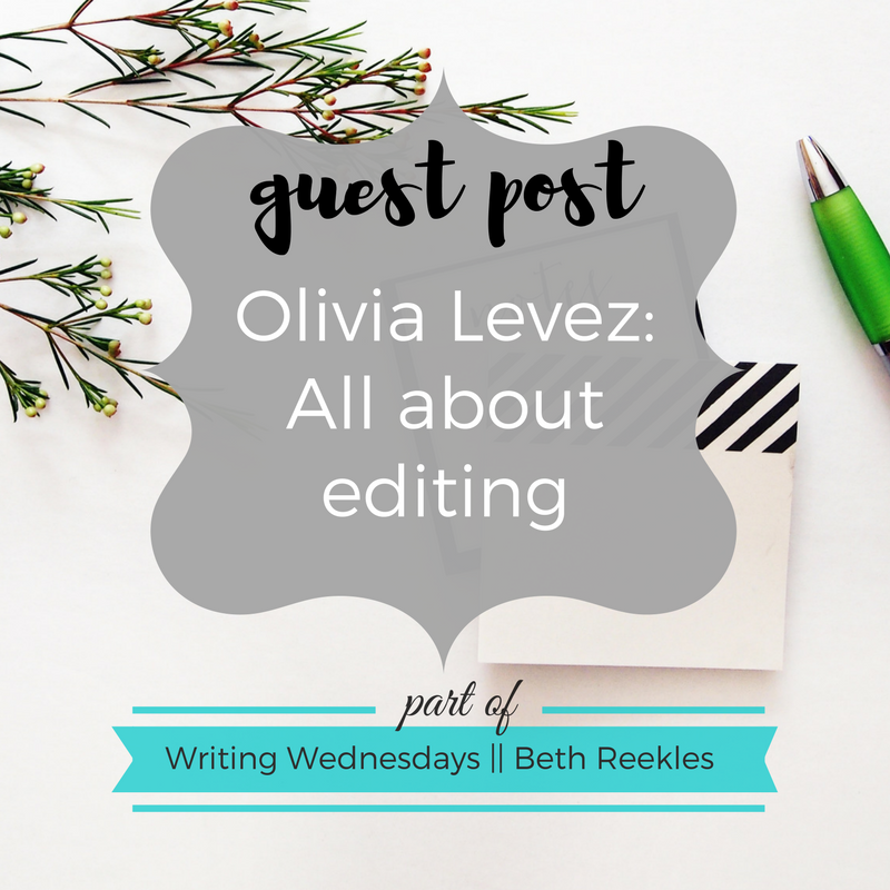 YA author Olivia Levez shares her advice on how to edit your novel in this guest post.