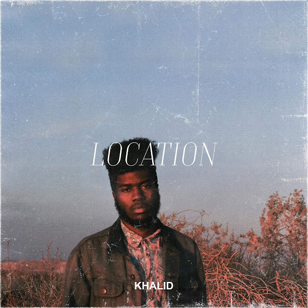 Khalid - Location - Single Cover
