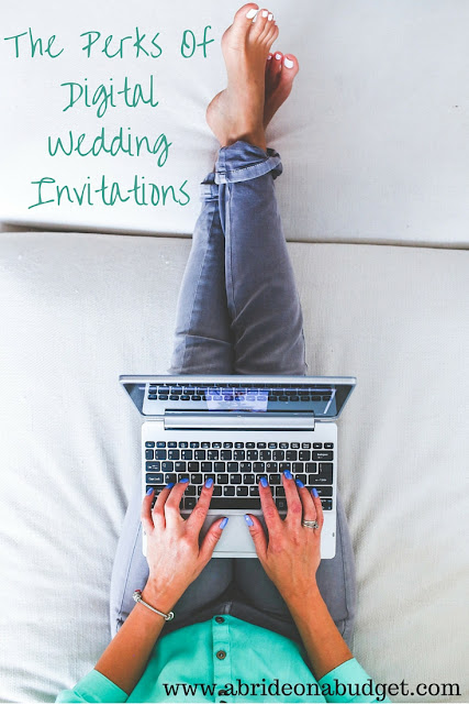 #spon Planning a wedding on a budget? Invitations are expensive. Digital invitations are a way to save, plus, they're a pretty good idea. Check out this post -- The Perks Of Digital Wedding Invitations -- from www.abrideonabudget.com.