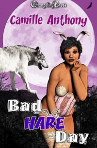 Bad Hare Day by Camille Anthony