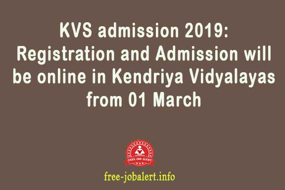 KVS admission 2019: Registration and Admission will be online in Kendriya Vidyalayas from 01 March
