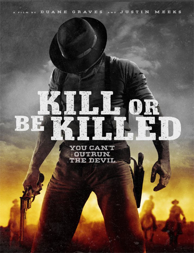 Ver Kill or Be Killed (2015) Online
