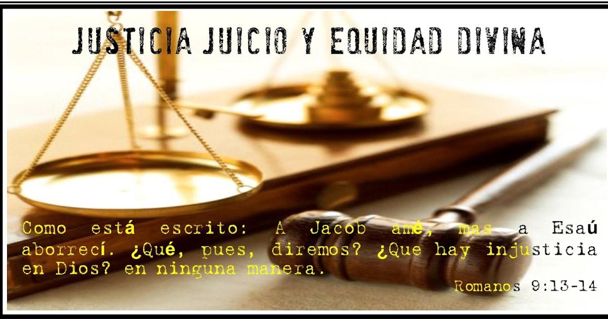 JUSTICIA JUICIO Y EQUIDAD DIVINA