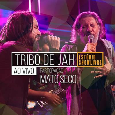 Tribo De Jah - Tribo de Jah no Estúdio Showlivre (Ao Vivo)