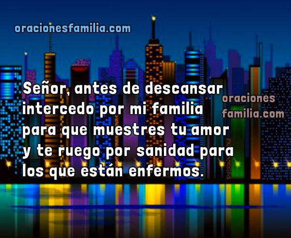 Oraciones para la noche, frases con oración por mi familia, imágenes con oración antes de dormir por Mery Bracho.