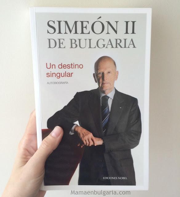 Un Destino Singular autobiografía Simeón de Bulgaria