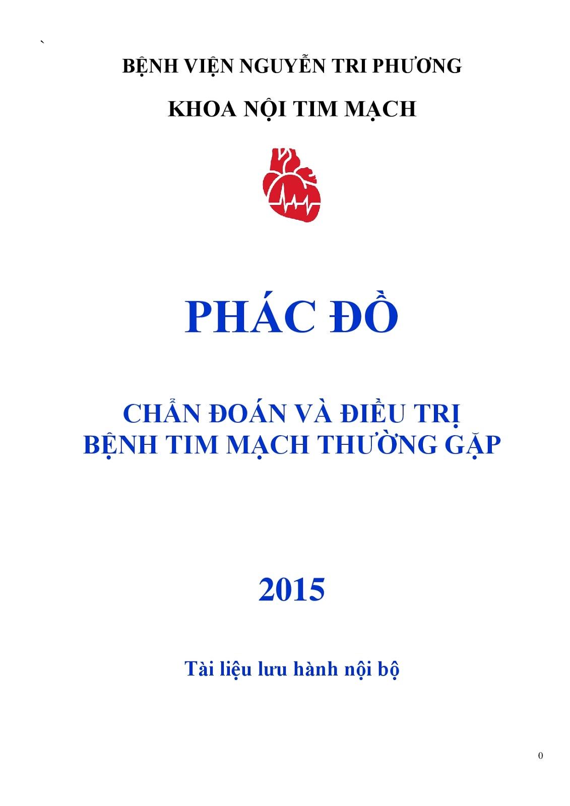 Phác đồ chẩn đoán và điều trị bệnh tim mạch thường gặp 2015