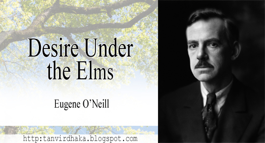Desire Under the Elms as a Psychological Play