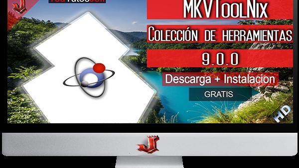 MKVToolNix 9.0.0 FULL ESPAÑOL | 2016