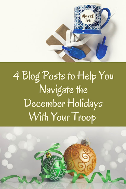 4 Blog Posts to Help You Navigate the December Holidays With Your Troop