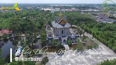 Vihara Dhamma Metta Arama di Pekanbaru Riau Yang Indah