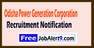 OPGC Odisha Power Generation Corporation Recruitment Notification 2017 Last Date 02-08-2017