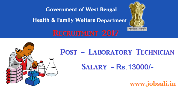 Medical Lab Technician Jobs, West Bengal Govt Jobs, West Bengal Health Department Recruitment
