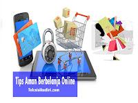 Tips Berbelanja Online Yang Aman
