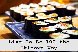 https://foreverhealthy.blogspot.com/2012/04/you-can-live-to-be-over-100-okinawa-way.html#more