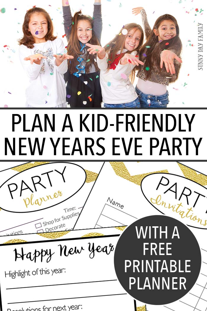 Plan a Kid Friendly New Year's Eve Party With a Free ...