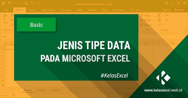 Tipe Data / Jenis Data Dalam Microsoft Excel