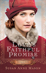 Miss Pippi Reads Love's Faithful Promise by Susan Ann Mason