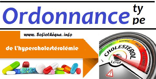 Ordonnance Type de L'hypercholestérolémie