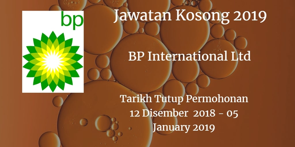 Jawatan Kosong BP International Ltd 12 Disember 2018 - 05 January 2019