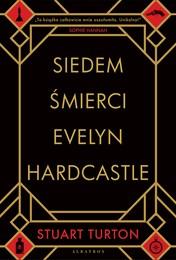 http://lubimyczytac.pl/ksiazka/4871398/siedem-smierci-evelyn-hardcastle