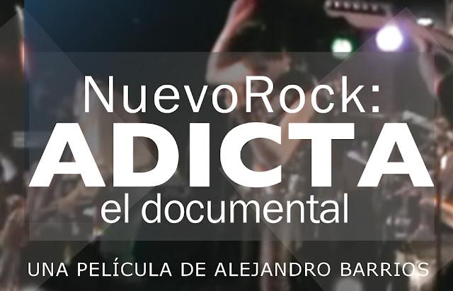 Nuevo Rock: Adicta, el documental- Estreno HD