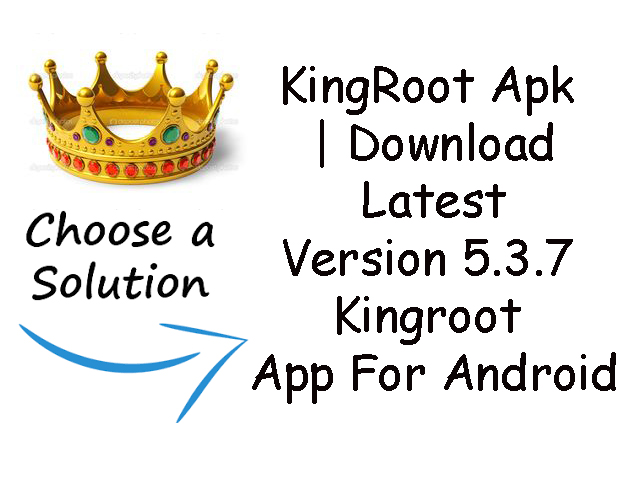 kingroot latest apk version download