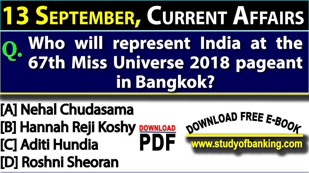 Daily Current Affairs Quiz: 13 September, 2018