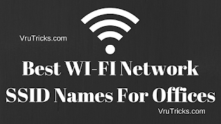 Best WI-FI Network SSID Names For Offices