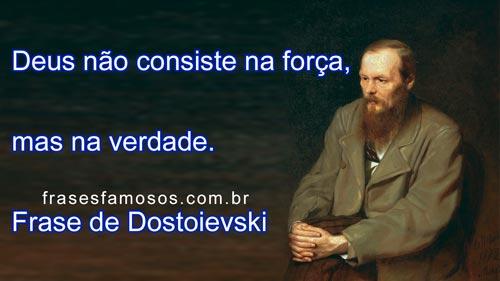 Frases De Dostoievski Sobre Deus