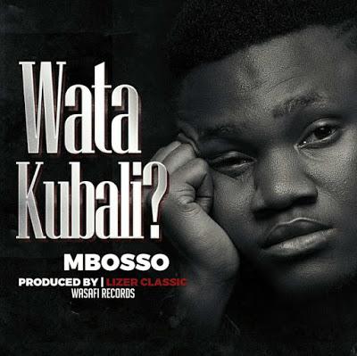 Mbosso (Marombosso & Maromboso) - Watakubali