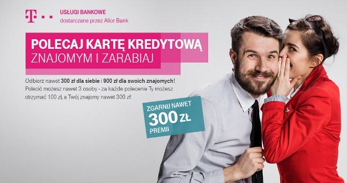 300 zl premii do karty kredytowej T-Mobile Uslugi Bankowe