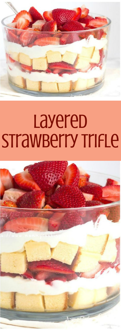 Layered Strawberry Trifle #fresh #desserts